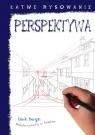 Łatwe rysowanie Perspektywa Bergin Mark