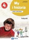 My i historia Historia i społeczeństwo 4 Podręcznik