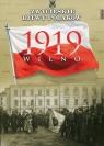 Zwycięskie Bitwy Polaków Tom 41 Wilno 1919