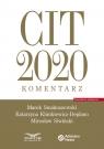 CIT 2020.Komentarz Smakuszewski Marek, Klimkiewicz-Deplano Katarzyna, Siwiński Mirosław