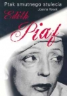 Ptak smutnego stulecia Edith Piaf