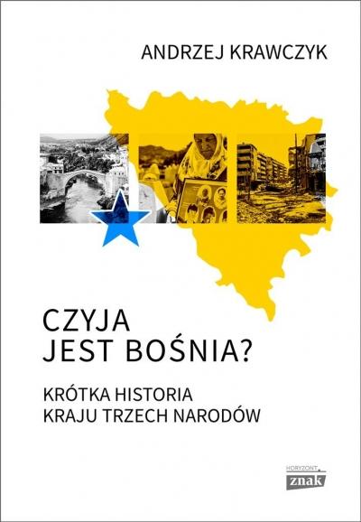Czyja jest Bośnia Andrzej Krawczyk