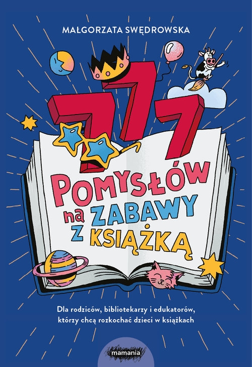 777 pomysłów na zabawy z książką Małgorzata Swędrowska