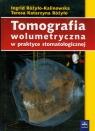 Tomografia wolumetryczna w praktyce stomatologicznej Różyło-Kalinowska Ingrid, Różyło Teresa Katarzyna