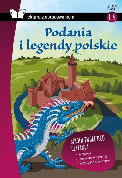Podania i Legendy Polskie lektura z opracowaniem