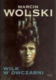 Wilk w owczarni Wolski Marcin