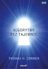 Algorytmy bez tajemnic Cormen Thomas H.