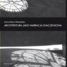 Architektura jako narracja znaczeniowa Anna Maria Wierzbicka