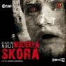 Wściekła skóra (audiobook) Agnieszka Miklis
