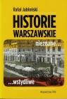 Warszawskie historie nieznane wstydliwe