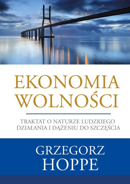 Ekonomia wolności Hoppe Grzegorz