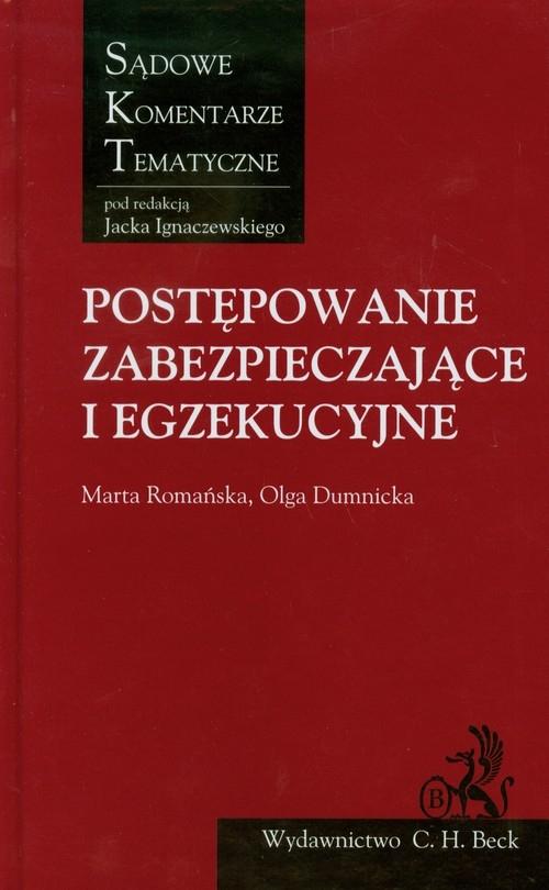 Postępowanie zabezpieczające i egzekucyjne Romańska Marta, Dumnicka Olga