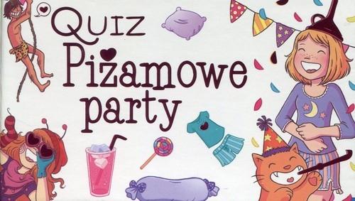 Quiz Piżamowe party praca zbiorowa