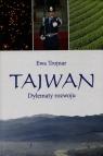 Tajwan Dylematy rozwoju  Trojnar Ewa