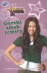 Hannah Montana Gorzki smak zemsty