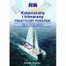 Katamarany i trimarany Praktyczny poradnik dla żeglarzy Simpson Andrew