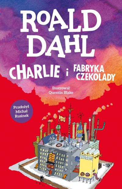 Charlie i fabryka czekolady Roland Dahl