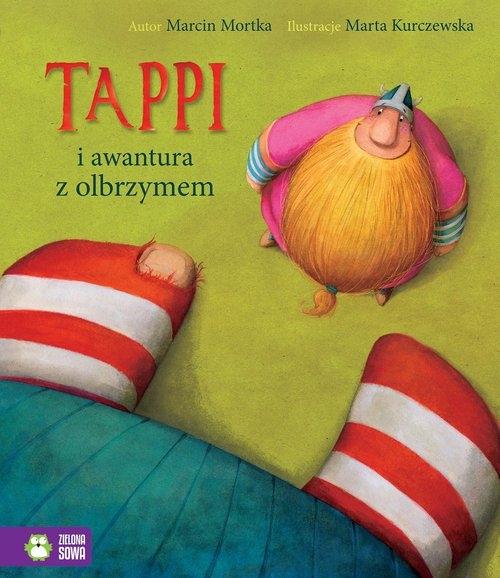 Tappi i awantura z olbrzymem Mortka Marcin