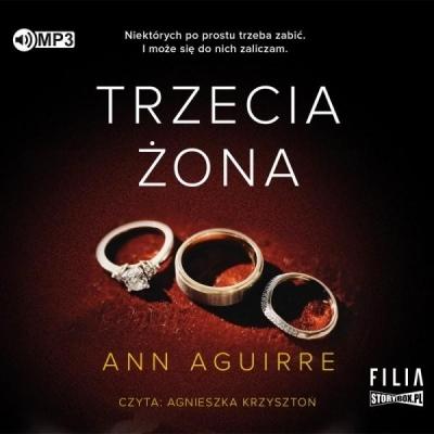 Trzecia żona. Audiobook Ann Aguirre