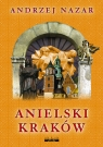 Anielski Kraków Nazar Andrzej