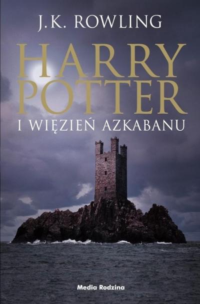 Harry Potter i Więzień Azkabanu. Tom 3 Joanne K. Rowling