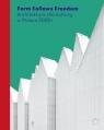 Form Follows Freedom. Architektura dla kultury w Polsce 2000+