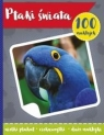 100 naklejek. Ptaki świata