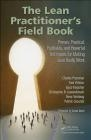 The Lean Practitioner's Field Book Patrick Grounds, Steve Stenberg, Christopher Lewandowski