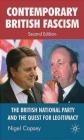 Contemporary British Fascism Nigel Copsey, N Copsey
