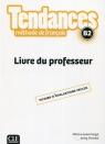 Tendances B2 Przewodnik metodyczny