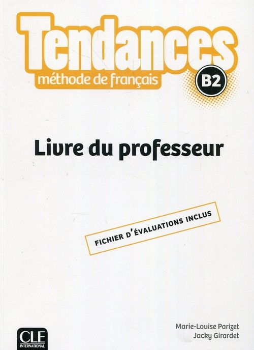 Tendances B2 Przewodnik metodyczny Parizet Marie-Louise, Girardet Jacky