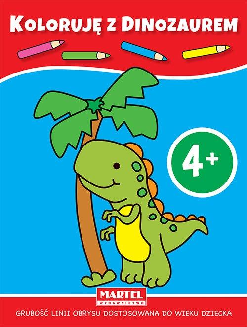 Koloruję z dinozaurem Praca zbiorowa