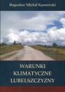 Warunki klimatyczne Lubelszczyzny Kaszewski Michał Bogusław