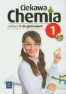 Ciekawa chemia 1 Podręcznik z płytą CD gimnazjum Gulińska Hanna, Smolińska Janina, Haładuda Jarosław