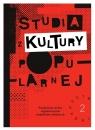 Studia z Kultury Popularnej 2/2018-2019 Popkultura wobec współczesnych Praca zbiorowa
