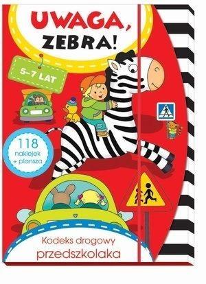 Uwaga, zebra! Kodeks drogowy przedszkolaka 5-7 lat Elżbieta Lekan, Joanna Myjak