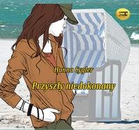 Przyszły niedokonany  (Audiobook) (Audiobook) Cygler Hanna