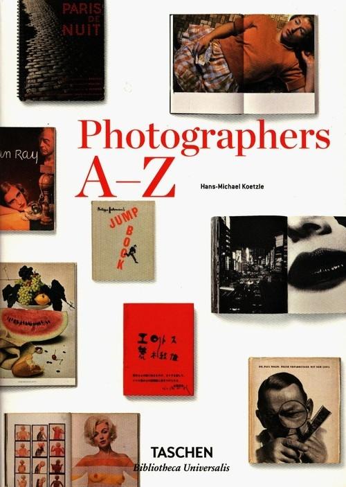 Photographers A-Z Koetzle Hans-Michael
