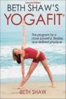 Beth Shaw's Yogafit 2e Beth Shaw, B Shaw