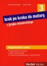 Krok po kroku do matury z języka niemieckiego 3 Wypowiedzi ustne. Pozion Jarząbek Alina Dorota, Koper Danuta