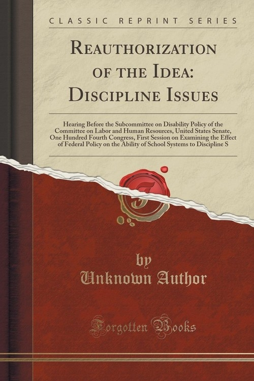 Reauthorization of the Idea Author Unknown