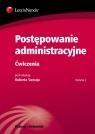 Postępowanie administracyjne Ćwiczenia  Budnik Anna, Czubkowska Marta, Kościuk Dominik