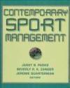 Contemporary Sport Management Janet Parks, Beverly R.K. Zanger, Jerome Quarterman