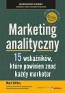 Marketing analityczny 15 wskaźników, które powinien znać każdy marketer Jeffery Mark