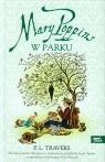 Mary Poppins w parku Travers Pamela L.
