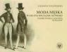 Moda męska w XIX i na początku XX wieku