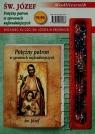 Św. Józef Potężny patron w sprawach najtrudniejszych Modlitewnik z różańcem