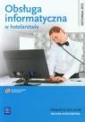 Obsługa informatyczna w hotelarstwie Podręcznik do nauki zawodu z płytą CD Milewska Mariola, Stasiak Andrzej