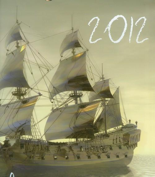 Kalendarz 2012 Żaglowce