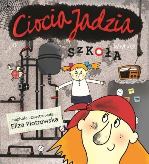 Ciocia Jadzia Szkoła Piotrowska Eliza
